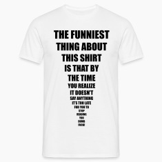 funniest thing T-Shirts