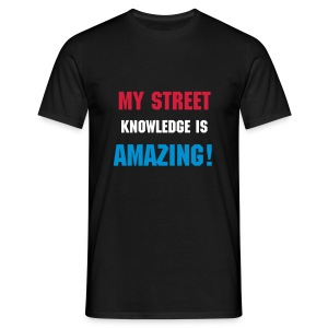 street knowledge tee  - Men's T-Shirt