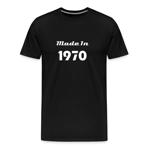 Made In 1970 T-Shirt - Men's Premium T-Shirt