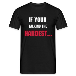 taking the hardest tee  - Men's T-Shirt