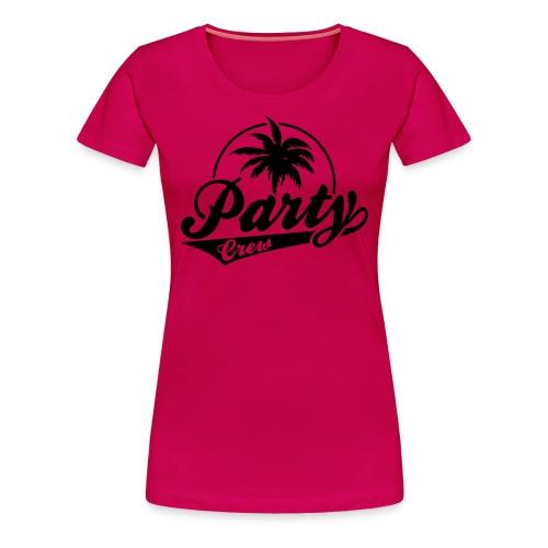 Party Crew T-Shirt - Women's Premium T-Shirt