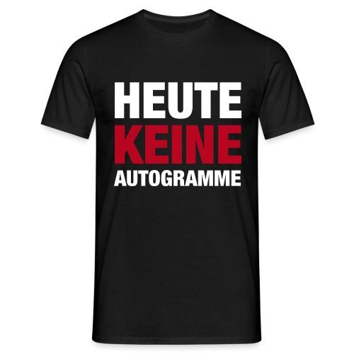 Keine Autogramme - Männer T-Shirt