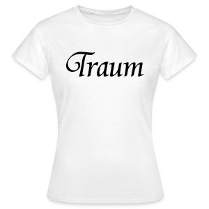 Traumpaar T-Shirt Traum Weiß/Schwarz - Frauen T-Shirt