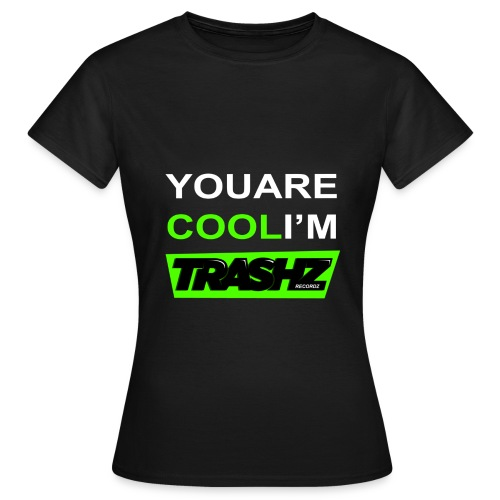 You are cool Woman Black 2013 - Women's T-Shirt