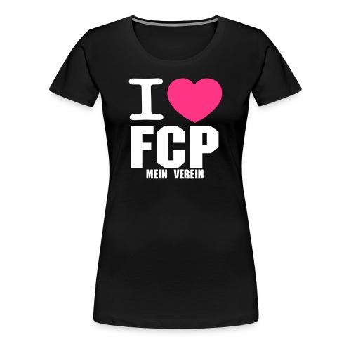 I Love FCP (Frauen T-Shirt, Schrift: weiß) - Frauen Premium T-Shirt