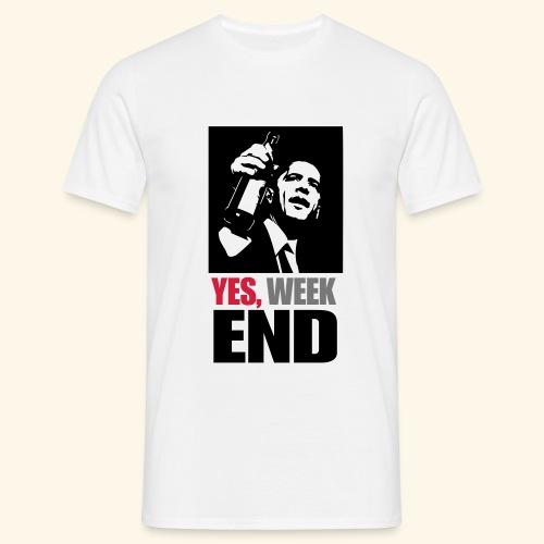 Yes week end - Männer T-Shirt