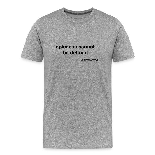 Epic Quote T-Shirt