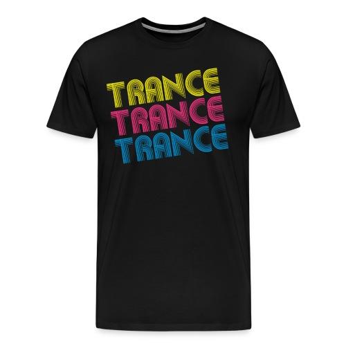 Trance Trance Trance T-Shirt schwarz - Männer Premium T-Shirt