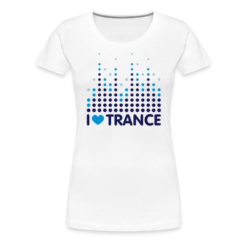 I love Trance Girlie weiß - Frauen Premium T-Shirt