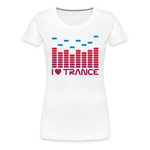 I love Trance Girlie - Frauen Premium T-Shirt