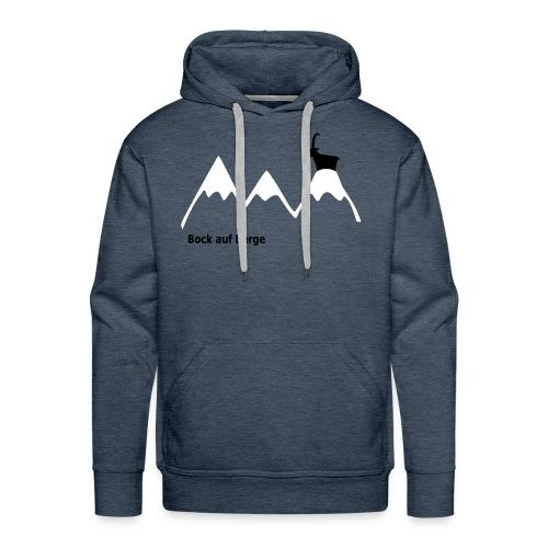 Bock auf Berge (Pulli) - Männer Premium Hoodie