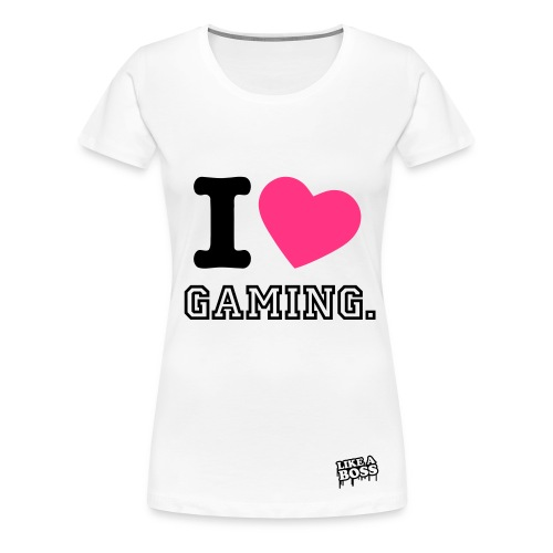 I Love Gaming (Limited Edition) - Vrouwen Premium T-shirt