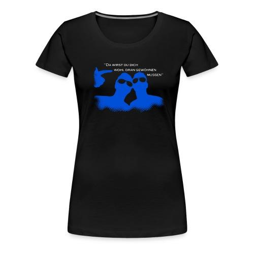 Bro-Shirt Girlie - Frauen Premium T-Shirt