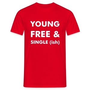 Young, Free And Single(ish) - Men's T-Shirt