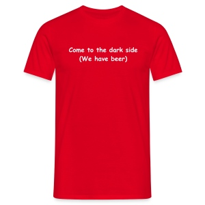 Come To The Dark Side - Men's T-Shirt