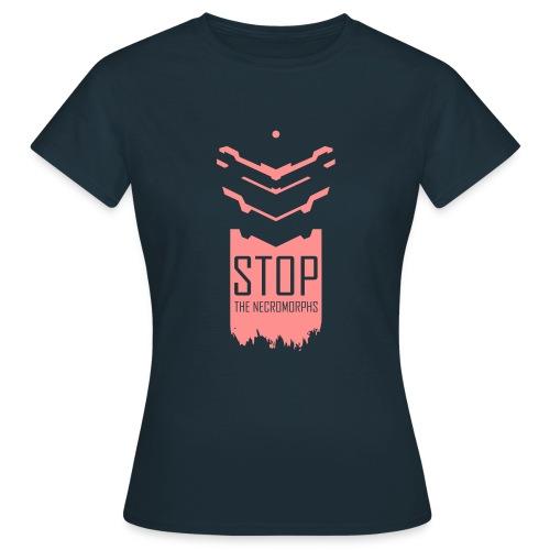Stop the Necromorphs Femme - T-shirt Femme