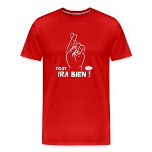 Tout ira bien - T-shirt Premium Homme