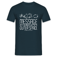 T-Shirts ~ Männer T-Shirt ~ Message From Outer Space (white)