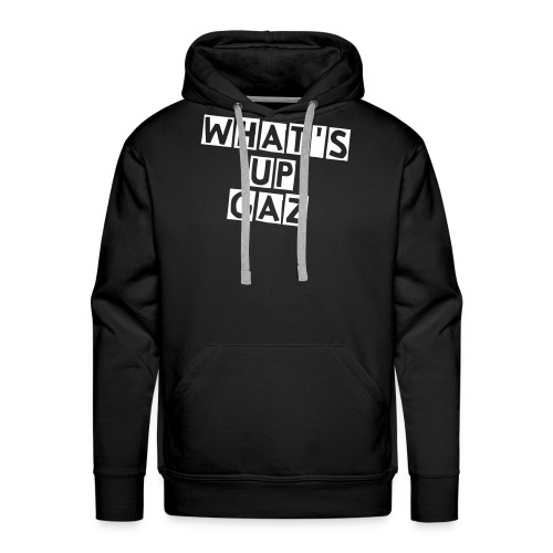GaZ Sweat Shirt What's Up GaZ - Sweat-shirt à capuche Premium pour hommes