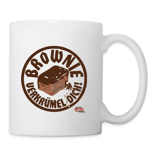 Tasse - Die antifaschistische Bäckerinnung lässt wissen: Brownie, verkrümel Dich!