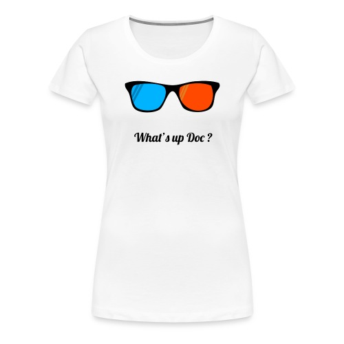 Tee shirt What's up Doc' Femme - T-shirt Premium Femme