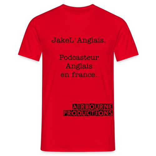 Jake L'anglais Podcasteur t-shirt - Men's T-Shirt