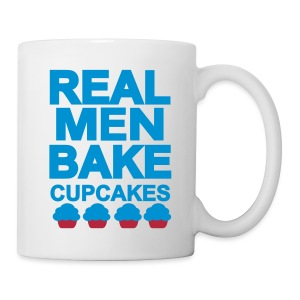 real men bake cupcakes - Tasse