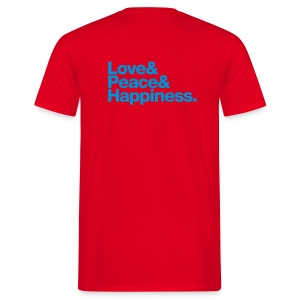 Love Peace and Happiness - T-shirt Homme