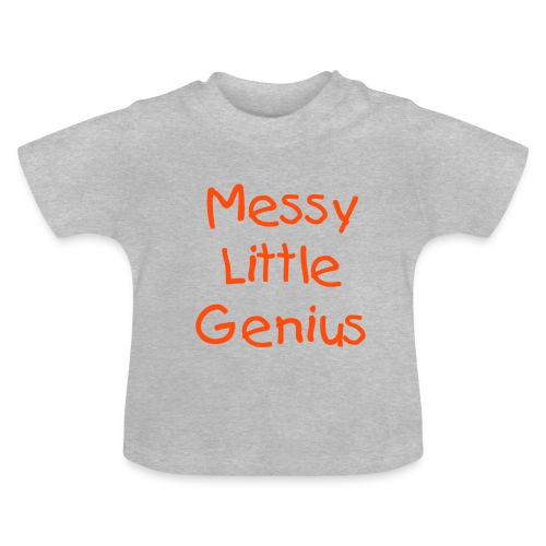 Messy Little Genius - Baby T-Shirt