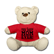 Knuffeldieren ~ Teddy ~ the best mom ever!