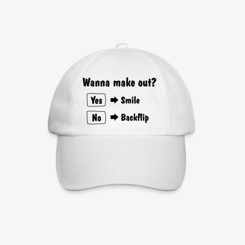 Wanna make out? funny cap! - Baseball Cap
