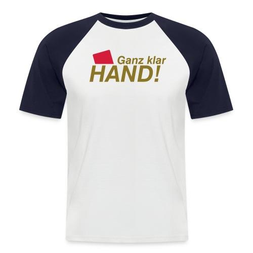 Klar Hand - Männer Baseball-T-Shirt