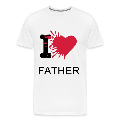 T-SHIRT I LOVE FATHER - T-shirt Premium Homme
