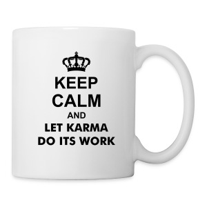 Keep Calm Karma - Tasse - Tasse