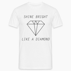 shine bright like a diamond Tee shirts