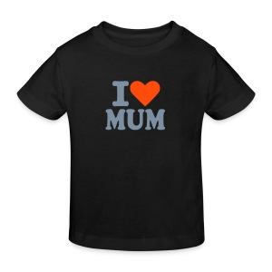 I love Mum - Kinder Bio-T-Shirt