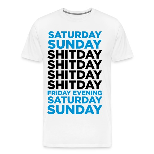 WEEKEND! Men Shirt - Men's Premium T-Shirt