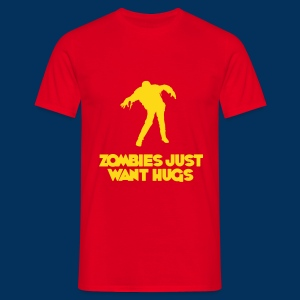 Zombies Just Want Hugs - Men's T-Shirt