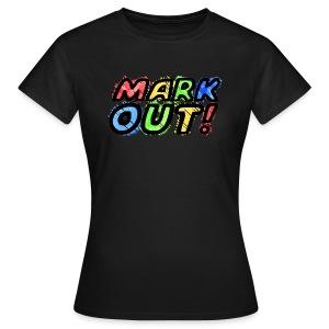 Mark Out (Women) - Women's T-Shirt