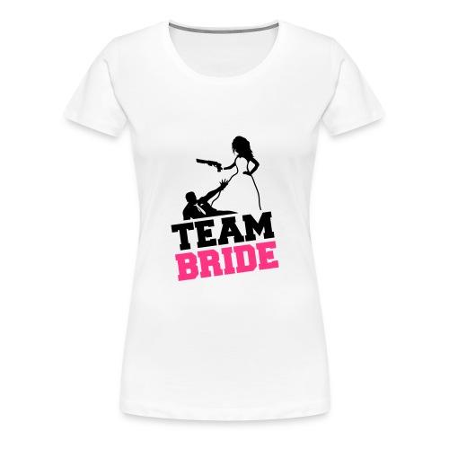 Ladies Team Bride T-Shirt - Women's Premium T-Shirt