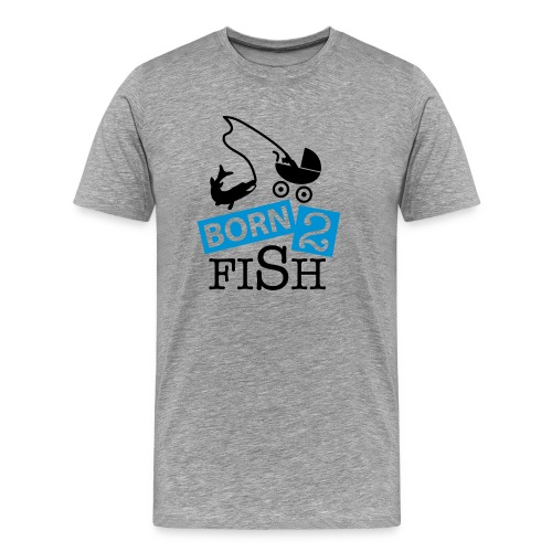 Born 2 Fish - Men's Premium T-Shirt