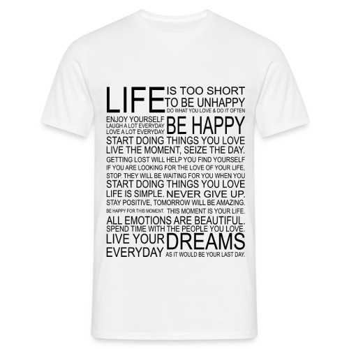 Life is too Short (white) - Mannen T-shirt