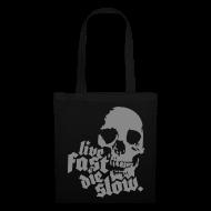 Bolsas y mochilas ~ Bolsa de tela ~ Live Fast Die Slow (plateado)