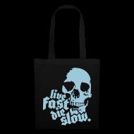 Bolsas y mochilas ~ Bolsa de tela ~ Live Fast Die Slow (Azulado)