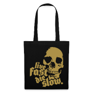 Bolsas y mochilas ~ Bolsa de tela ~ Live Fast Die Slow (Dorado)