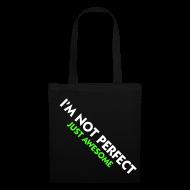 Bolsas y mochilas ~ Bolsa de tela ~ i'm not perfect, just awesome (verde)