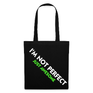 Bolsas y mochilas ~ Bolsa de tela ~ i'm not perfect, just awesome (verde)