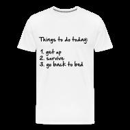 Camisetas ~ Camiseta premium hombre ~ Things to do today
