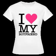 Camisetas ~ Camiseta mujer ~ I love my boyfriend