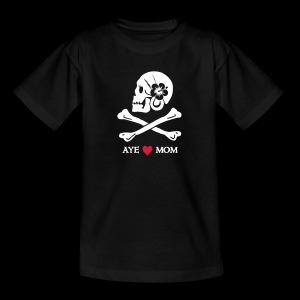 ~ Aye ♥ Mom ~ - Kinder T-Shirt